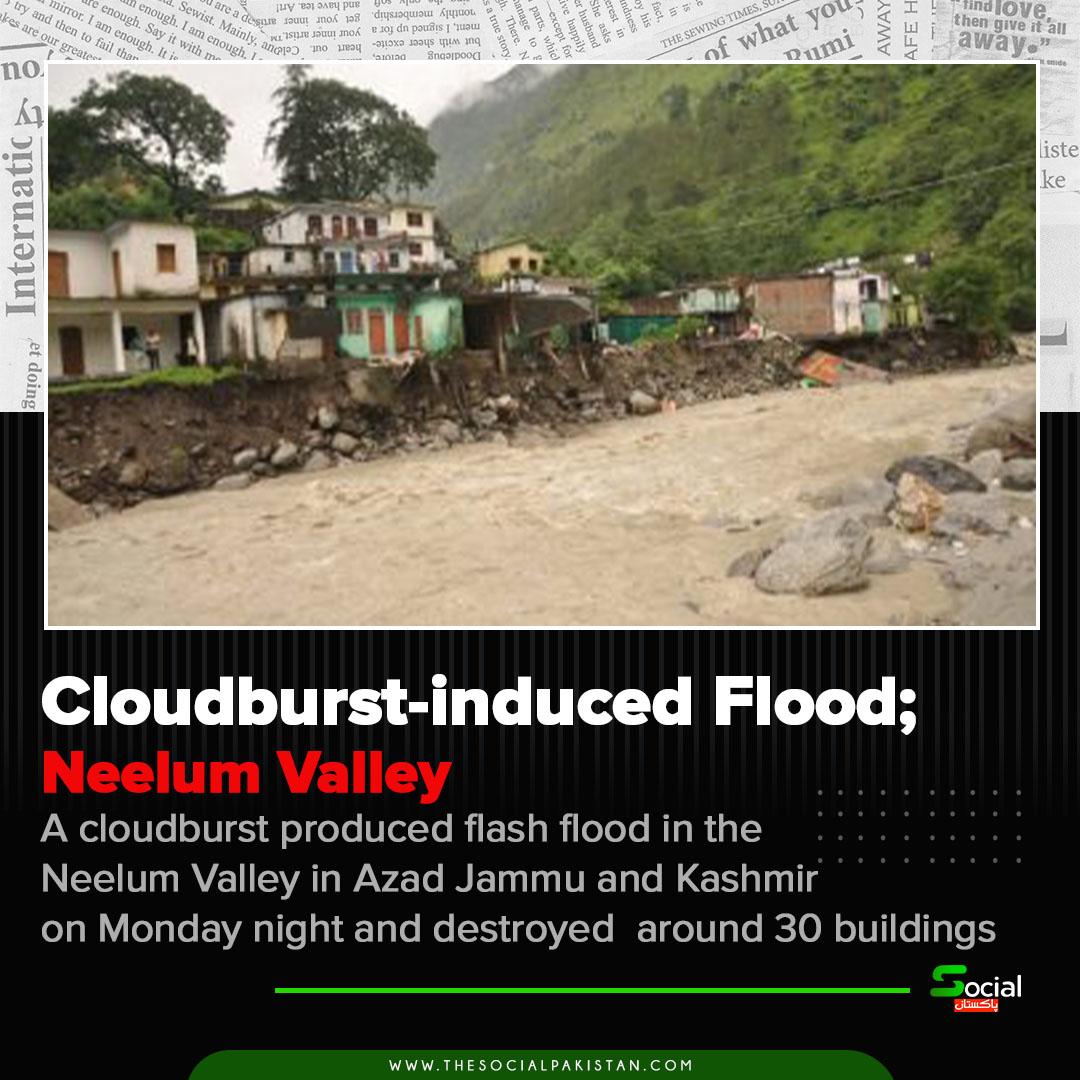 Heavy rains caused a flood in Neelum Valley.