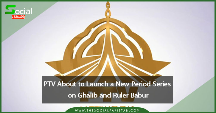 PTV About to Launch a New Period Series on Ghalib and Ruler Babur