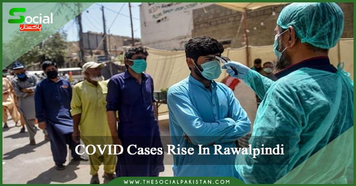 COVID Rates Rise in Rawalpindi