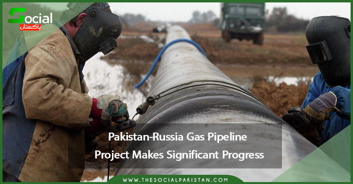 The project to build a gas pipeline between Pakistan and Russia has made significant progress.