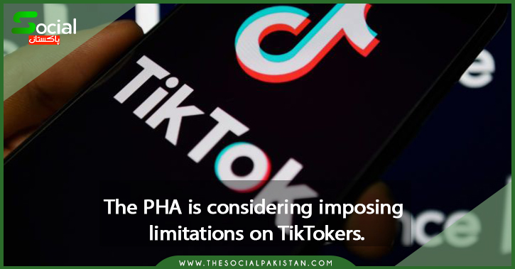 The PHA is considering imposing limitations on TikTokers.