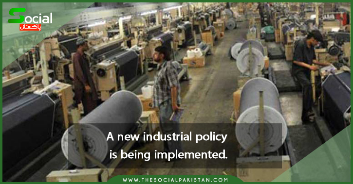 A new industrial policy is being implemented.