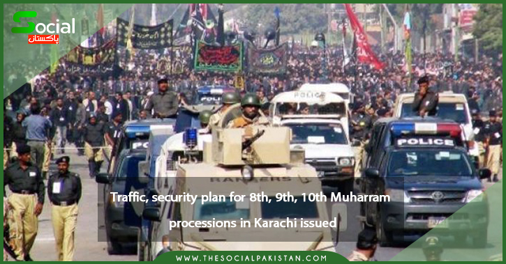 The traffic and security plans for the 8th, 9th, and 10th Muharram processions in Karachi have been released.