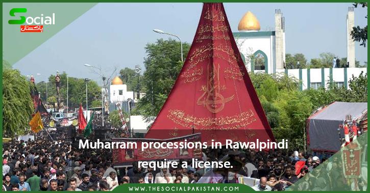 Muharram processions in Rawalpindi require a license.