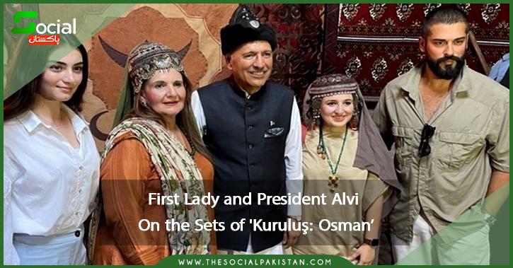 First Lady and President Alvi On  the Sets of 'Kuruluş: Osman'