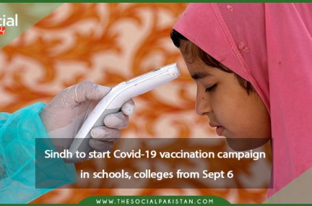 From September 6, Sindh will begin a Covid-19 vaccination program in schools and colleges.